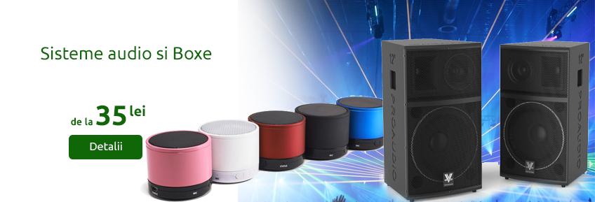 Boxe si sisteme audio pentru Casa si Profesionale